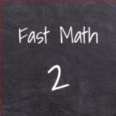 Fast Math 2